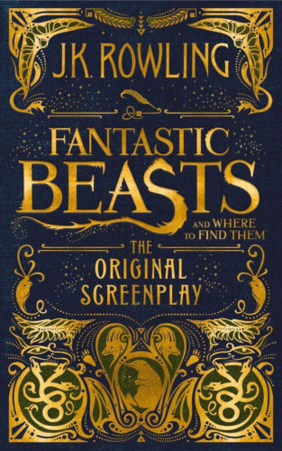 J.K. Rowling's original screenplay for the first 'Fantastic Beasts' film